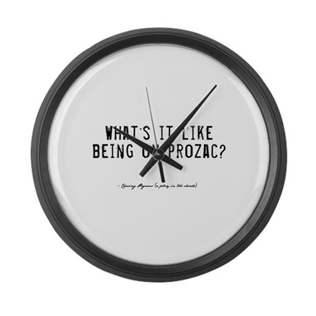 Prozac Quote Large Wall Clock