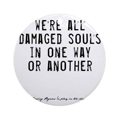 Souls Quote Ornament (Round)