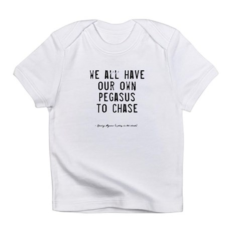 Pegasus Quote Infant T-Shirt