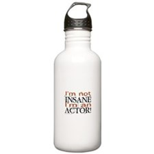 Insane Actor Water Bottle