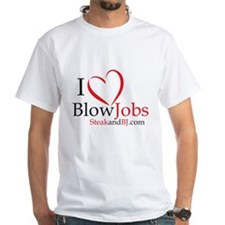 I Love Blowjobs! Shirt