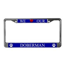Blue We Love Our Doberman Frame