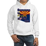 someone in arizona loves me Hoodie