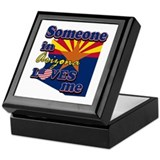 someone in arizona loves me Keepsake Box