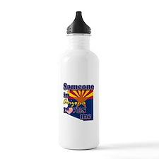 someone in arizona loves me Water Bottle