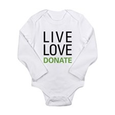 Live Love Donate Long Sleeve Infant Bodysuit