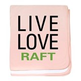 Live Love Raft baby blanket