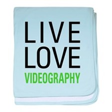 Live Love Videography baby blanket
