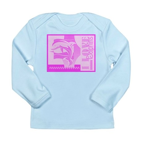I Love Dolphins Long Sleeve Infant T-Shirt