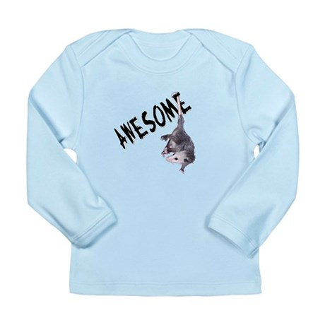 Awesome Possum Long Sleeve Infant T-Shirt