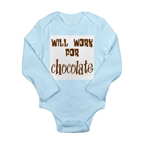 Work for Chocolate Long Sleeve Infant Bodysuit