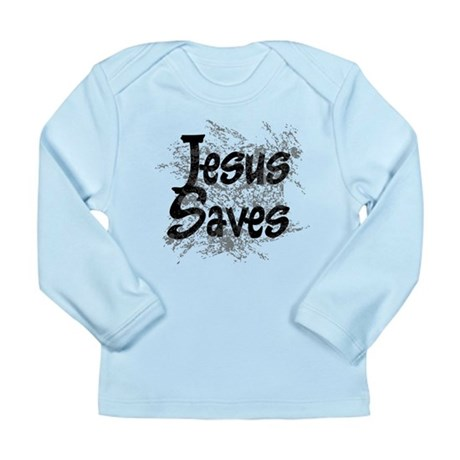 Jesus Saves Long Sleeve Infant T-Shirt