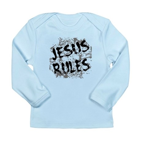 Jesus Rules Long Sleeve Infant T-Shirt