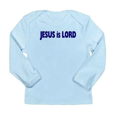 Jesus is Lord Long Sleeve Infant T-Shirt