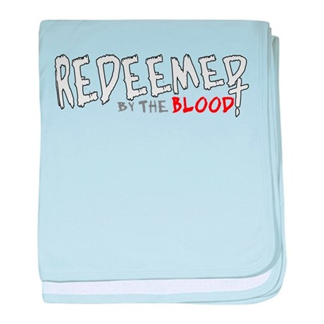 Redeemed by the Blood baby blanket