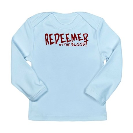 Redeemed by the Blood Long Sleeve Infant T-Shirt