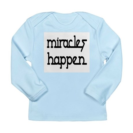 Miracles Happen Long Sleeve Infant T-Shirt
