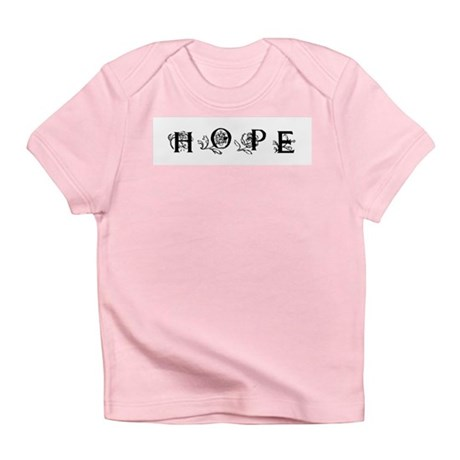 Hope Infant T-Shirt