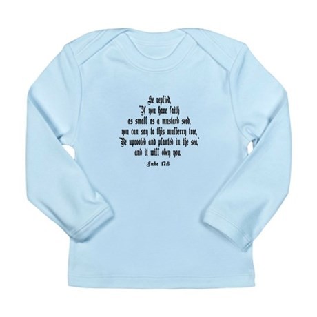 Luke 17:6 NIV Long Sleeve Infant T-Shirt