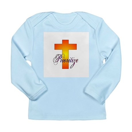 Prioritize Cross Long Sleeve Infant T-Shirt
