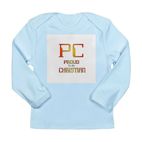 Proud to be Christian Long Sleeve Infant T-Shirt