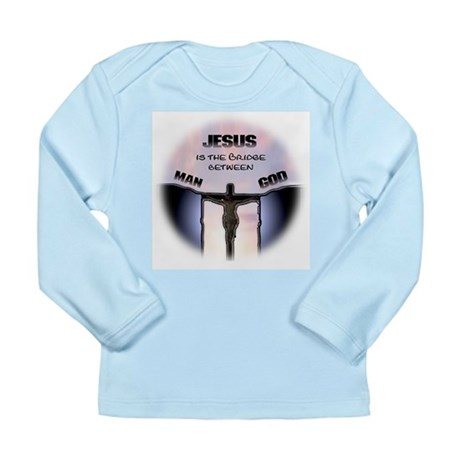 Jesus is the Bridge Long Sleeve Infant T-Shirt