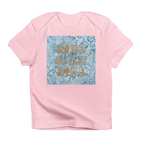 Home Sweet Home Infant T-Shirt