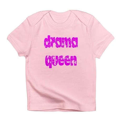Drama Queen Infant T-Shirt