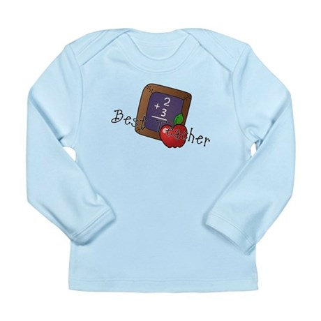 Best Teacher Long Sleeve Infant T-Shirt