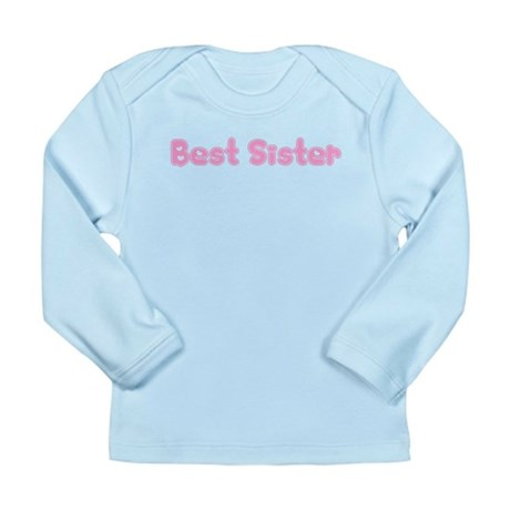 Best Sister Long Sleeve Infant T-Shirt