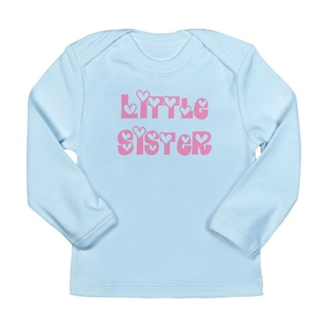 Little Sister Long Sleeve Infant T-Shirt