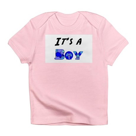 It's a BOY Infant T-Shirt