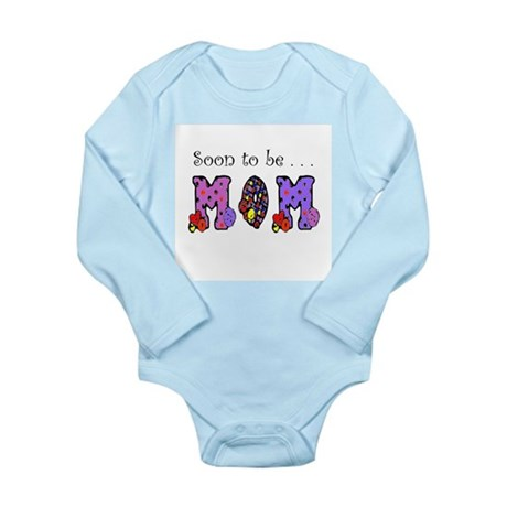 Soon to be MOM Long Sleeve Infant Bodysuit