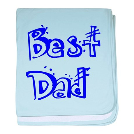 Father's Day Best Dad baby blanket