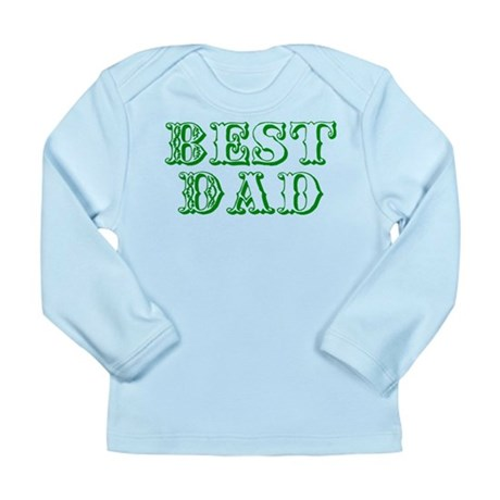 Father's Day Best Dad Long Sleeve Infant T-Shirt