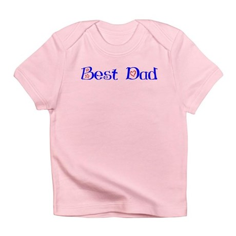 Best Dad Infant T-Shirt