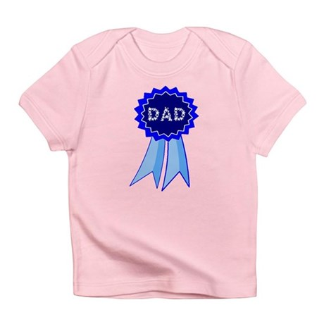 Dad's Blue Ribbon Infant T-Shirt