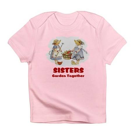 Sisters Garden Together Infant T-Shirt