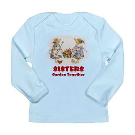 Sisters Garden Together Long Sleeve Infant T-Shirt