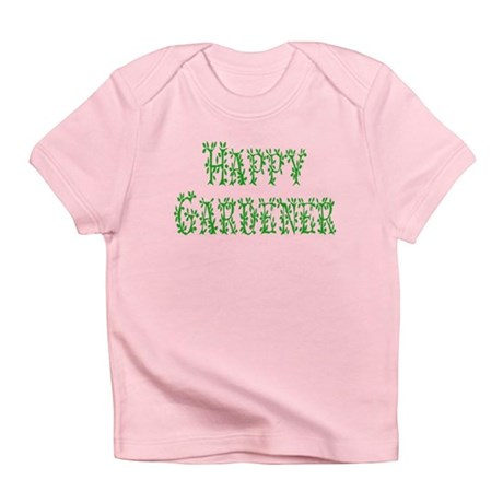 Happy Gardener Infant T-Shirt