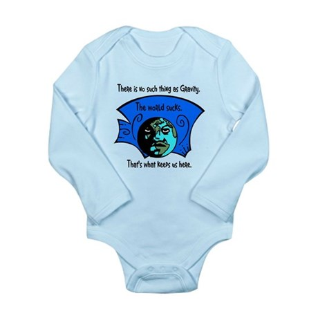No Gravity The World Sucks Long Sleeve Infant Body