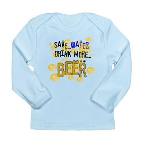 Save Water Drink Beer Long Sleeve Infant T-Shirt