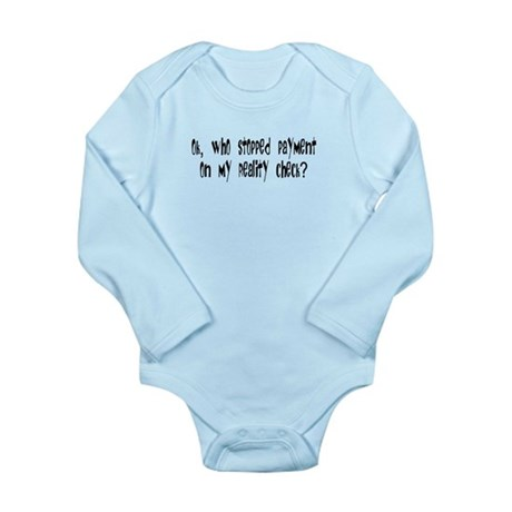 Reality Check Long Sleeve Infant Bodysuit