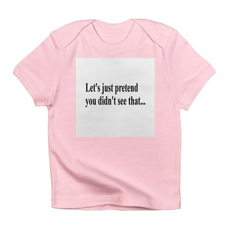 Let's Pretend Infant T-Shirt