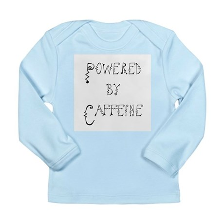 Powered by Caffeine Long Sleeve Infant T-Shirt