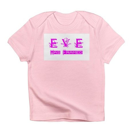 Eve was Framed Infant T-Shirt