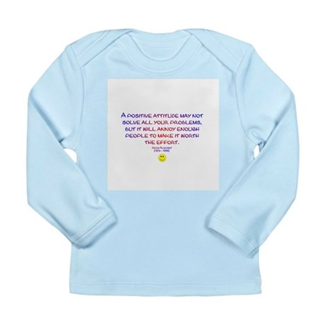 Positively Annoying Long Sleeve Infant T-Shirt