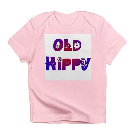 Old Hippy Infant T-Shirt