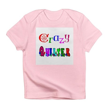 Crazy Quilter Infant T-Shirt