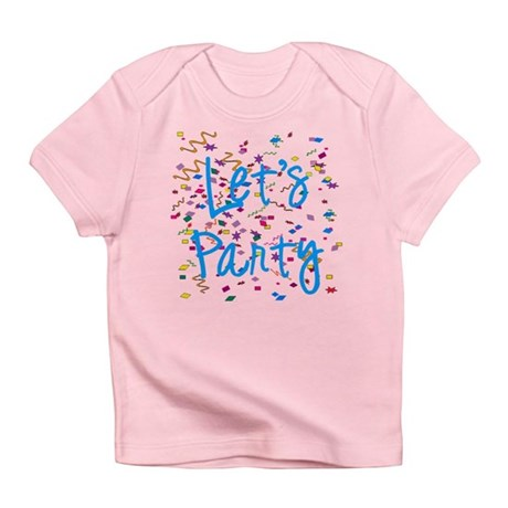 Let's Party Infant T-Shirt